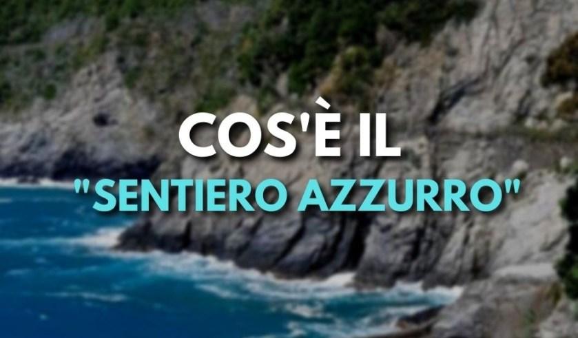 Sentiero Azzurro Cinque Terre