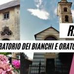Rapallo: gli Oratori dei Bianchi e dei Neri