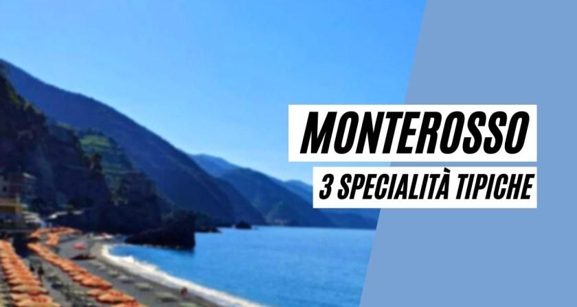 Monterosso, acciughe di Monterosso, Limoni di Monterosso e Torta Monterossina