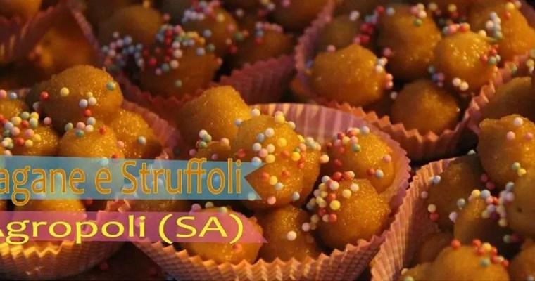 Lagane e struffoli – Agropoli (SA) – 2019