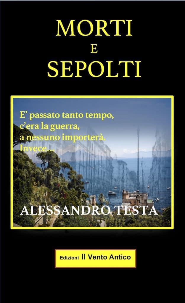 Sempre più su… Morti e sepolti di Alessandro Testa al 4° posto dei bestseller Amazon Gialli e thriller