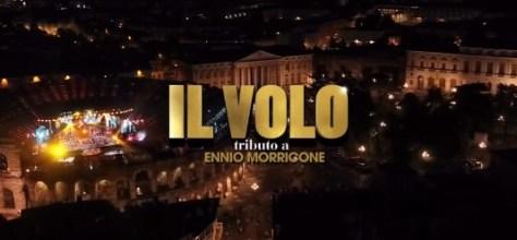 IL VOLO - tribute to ENNIO MORRICONE