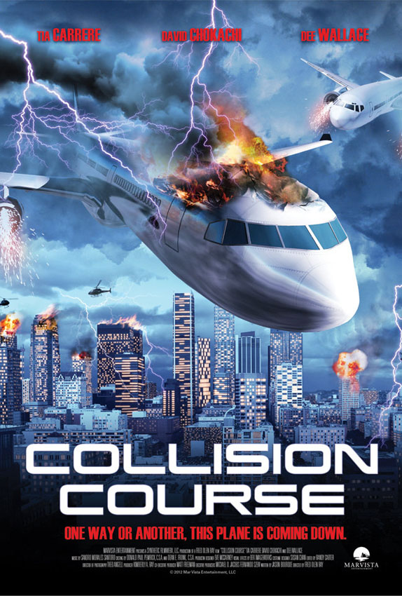 Collision Course (2013) Terrore ad alta quota