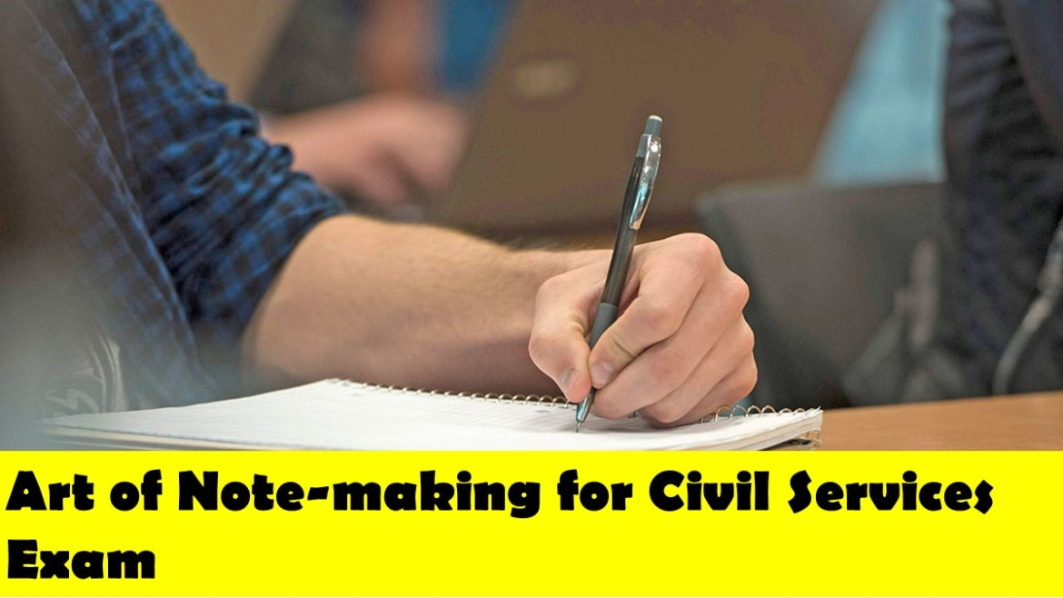 Art of Note-making for Civil Services Exam