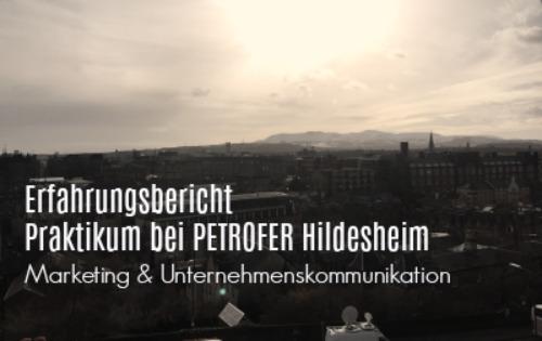Erfahrungsbericht: Praktikum bei PETROFER in Hildesheim