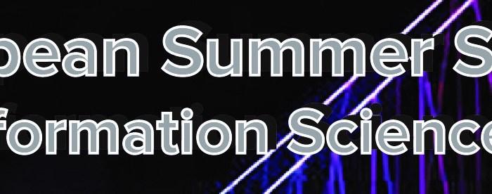 European Summer School on Information Science 2019