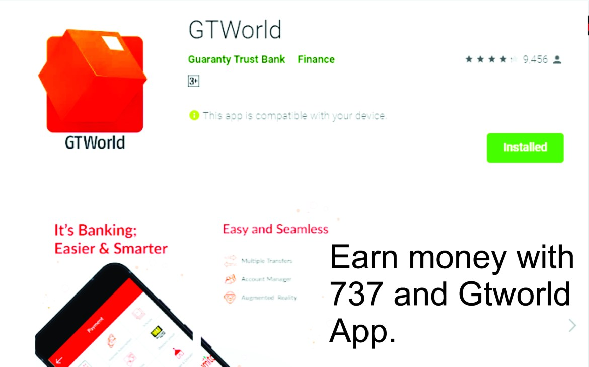 How to make money with 737 & GtWorld App – Gtbank
