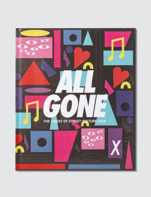 All Gone All Gone 2019: I Want Your Love
