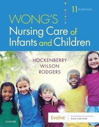 Wong's Nursing Care of Infants and Children - E-Book - E-bok - Marilyn J Hockenberry. David Wilson (9780323485371)   Bokus