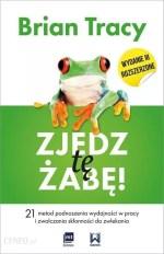brian tracy zjedz tę żabę