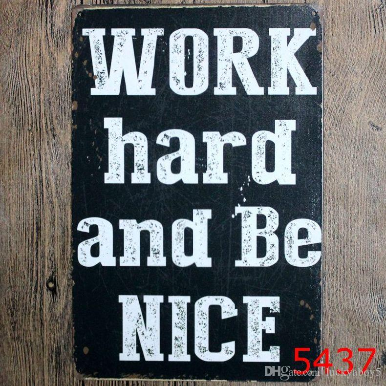 kitchen signs for work zinc table 2019 hard and be nice time vintage metal tin home bar pub garage gas station decorative iron plates wall stickers art poster from