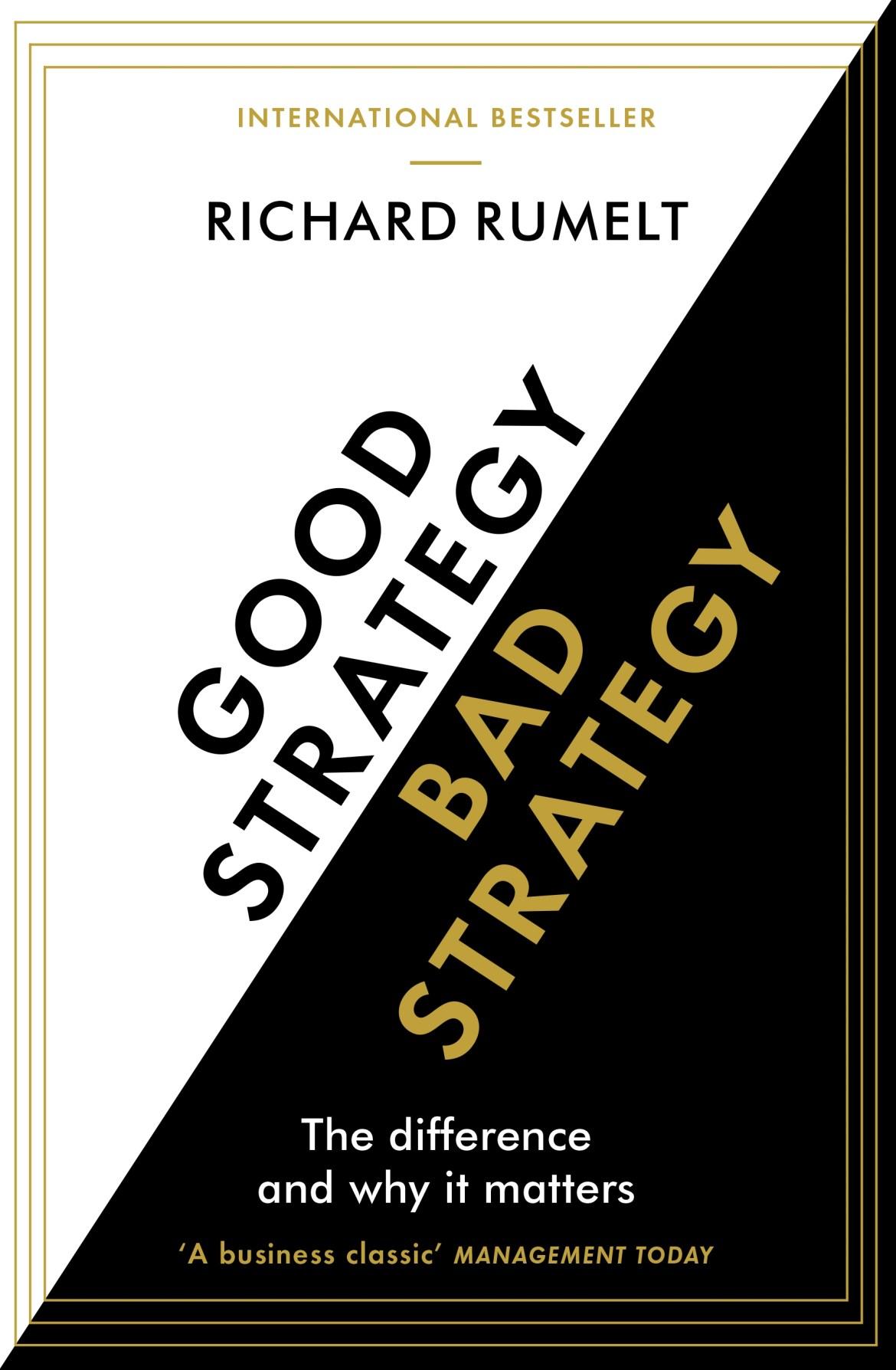 Good Strategy/Bad Strategy by Rumelt, Richard (ebook)
