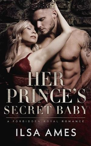 Her Prince's Secret Baby By Ilsa Ames Online Free At Epub