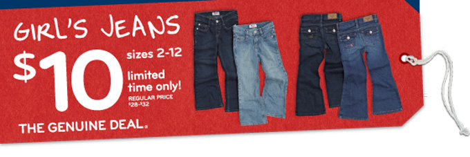 The Genuine Deal - $10 Girl's jeans sizes 2-12 for a limited time!