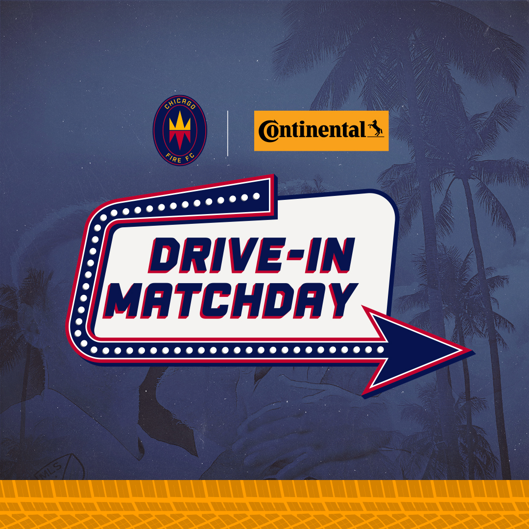 DRIVE-IN MATCHDAY PRESENTED BY CONTINENTAL TIRE