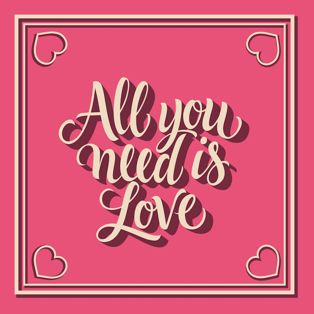 Download All you need is love lettering in frame with hearts Vector ...