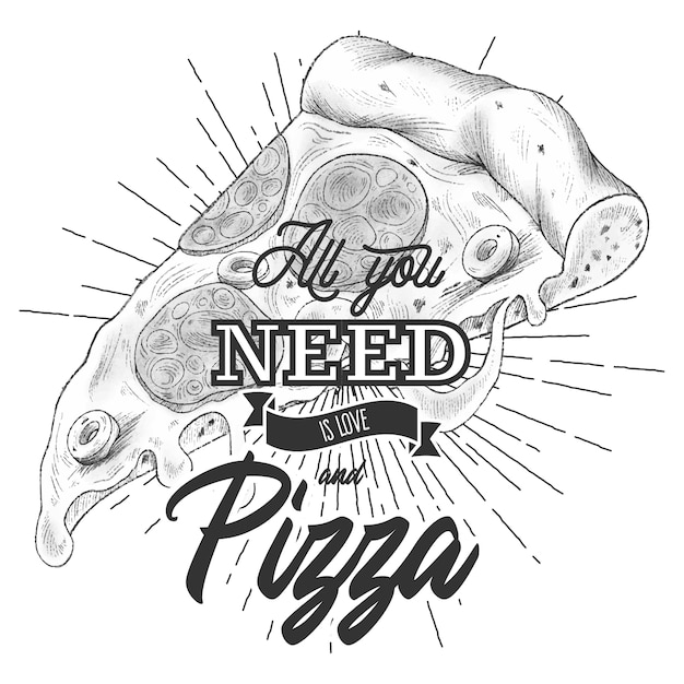 Download All you need is love and pizza. lettering quote for pizza ...