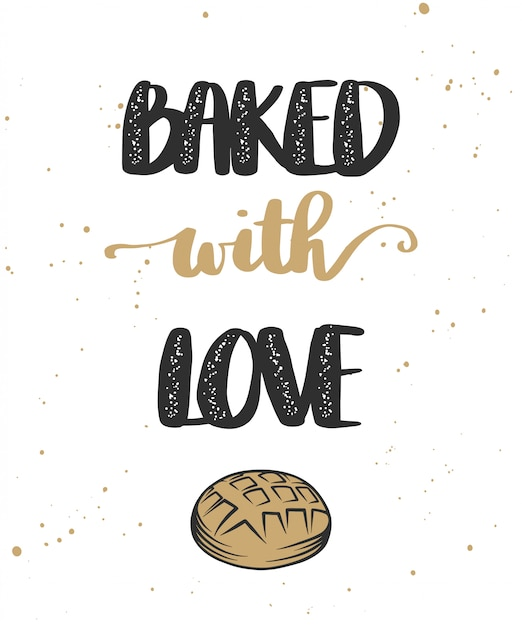 Download Premium Vector   Baked with love with bread