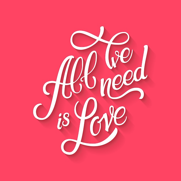 Download Calligraphic lettering all we need is love. inscription ...