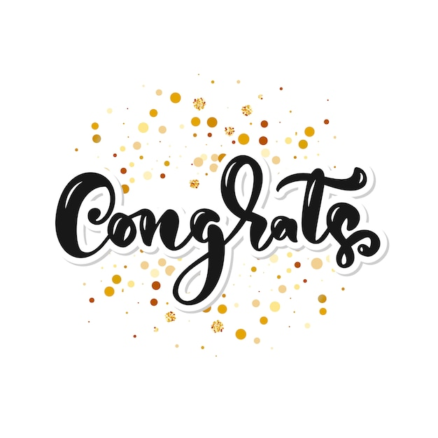Congrats hand written lettering for congratulations card