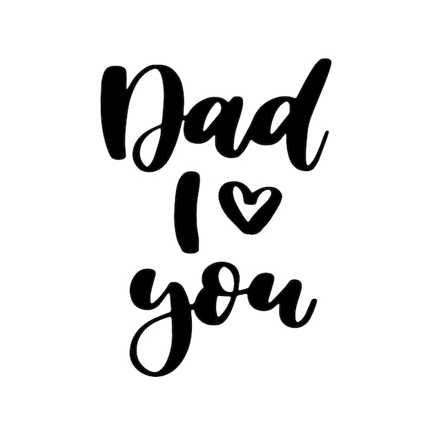 Download Father's day handwritten lettering. dad i love you Vector ...