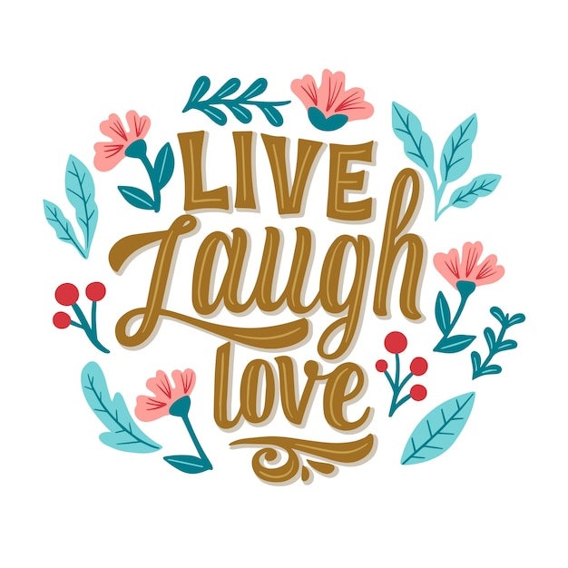 Download Live laugh love lettering with flowers | Free Vector