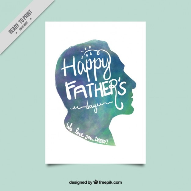 Watercolor father's day card Free Vector - Silhouette of a fathers side profile in blue watercolor with Happy Fathers Day written in it