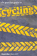 Guardian Cycling Guide March 2007