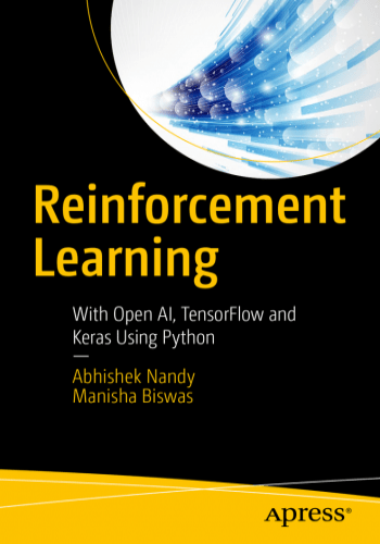Reinforcement Learning With Open AI, TensorFlow and Keras Using Python