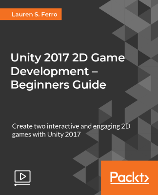 Unity  2D Game Development – Beginners Guide [2018]