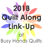 2018 Quilt Along Directory at Busy Hands Quilts
