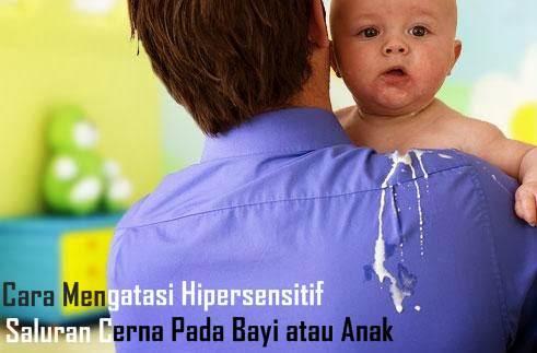 Cara Mengatasi Hipersensitif Saluran Cerna Pada Bayi