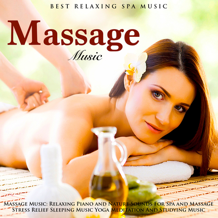 Listen Free to Best Relaxing Spa Music Massage Therapy