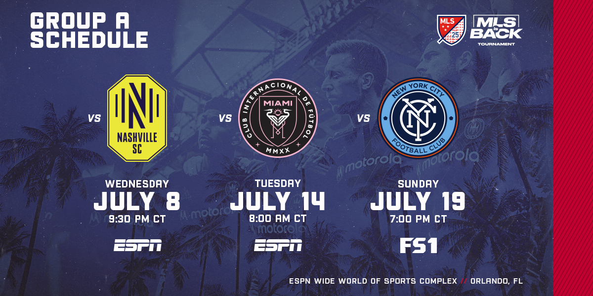CFFC GROUP A SCHEDULE | VS NASHVILLE SC WEDNESDAY, JULY 8 AT 9:30 PM CT ON ESPN | VS MIAMI CF TUESDAY, JULY 14 AT 8:00 AM CT ON ESPN | VS NYCFC SUNDAY, JULY 19 AT 7:00 PM ON FS1 | ESPN WIDE WORLD OF SPORTS COMPLEX // ORLANDO, FL
