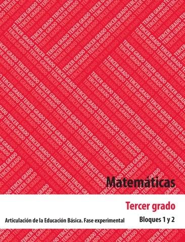 Matematicas 3er. Grado Bloques 1 y 2