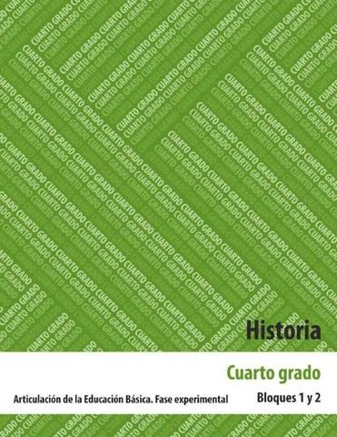 Historia 4to. Grado Bloques 1 y 2