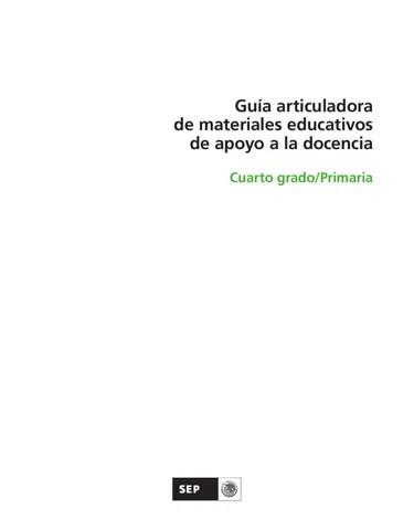 Guía articuladora de materiales educativos 4to. Grado