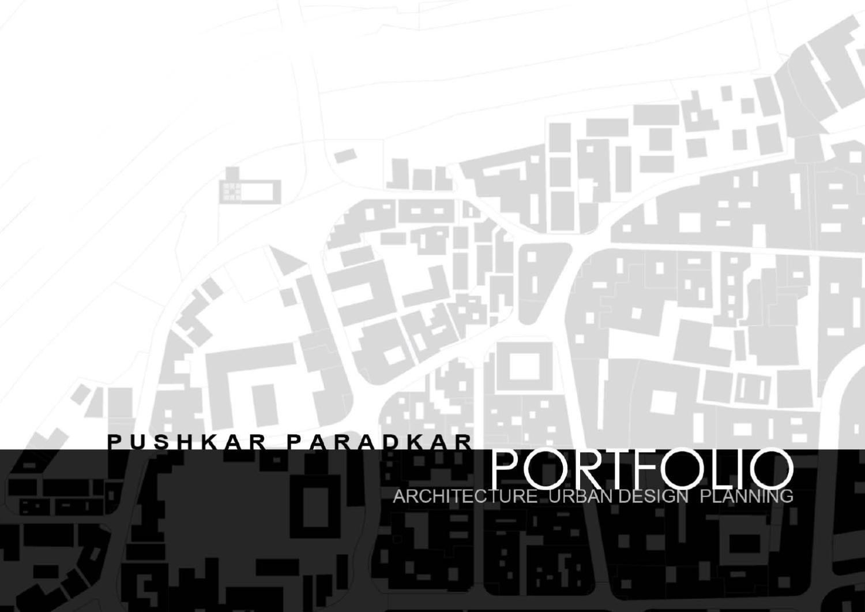 Architecture Urban Design Urban Planning Portfolio by Pushkar Paradkar  issuu
