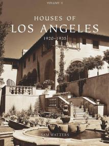 Houses Of Los Angeles 1920-1935 Acanthus Press Llc - Issuu