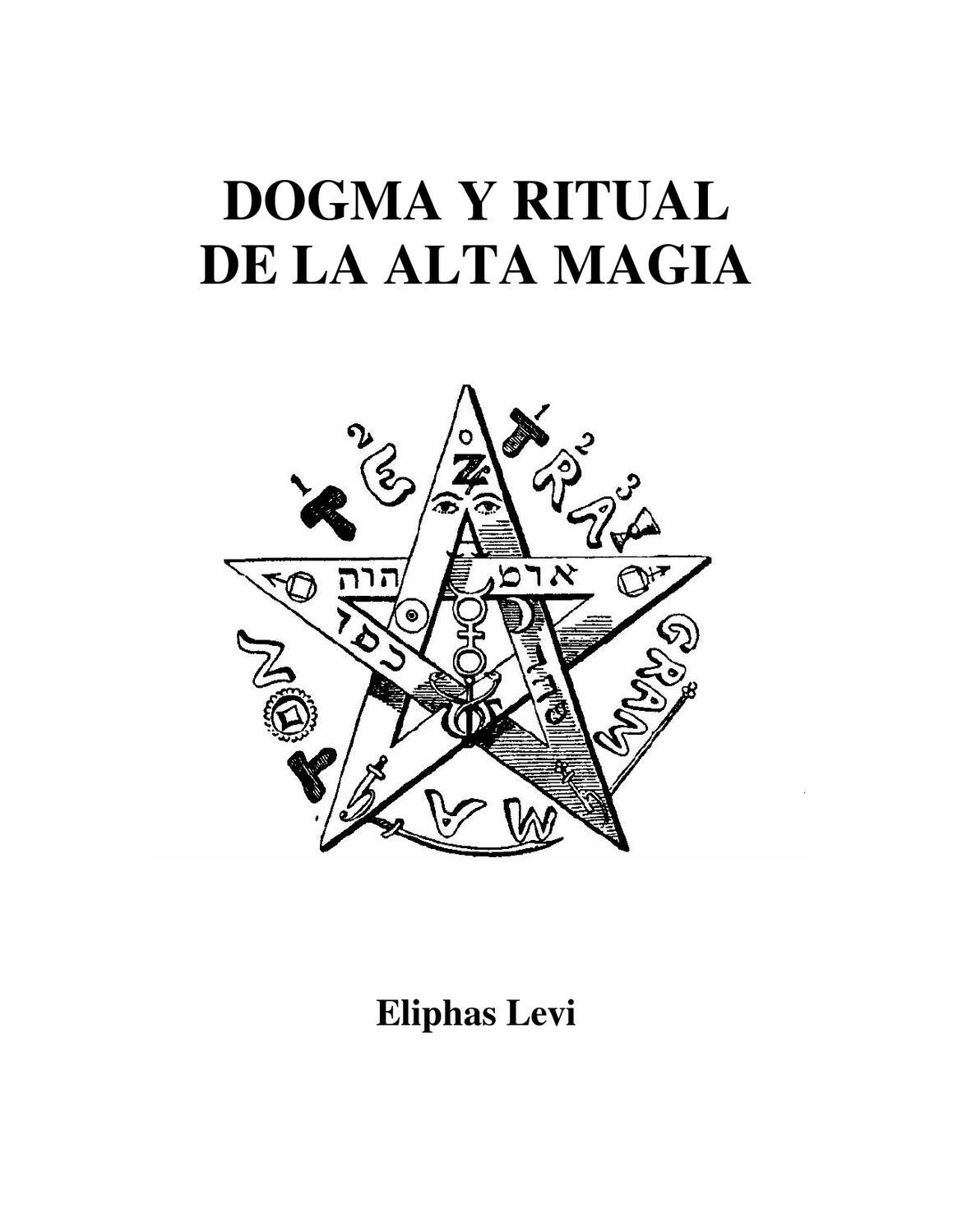 DOGMA RITUAL DE ALTA MAGIA CASA GRIMORIO by Casa Grimorio