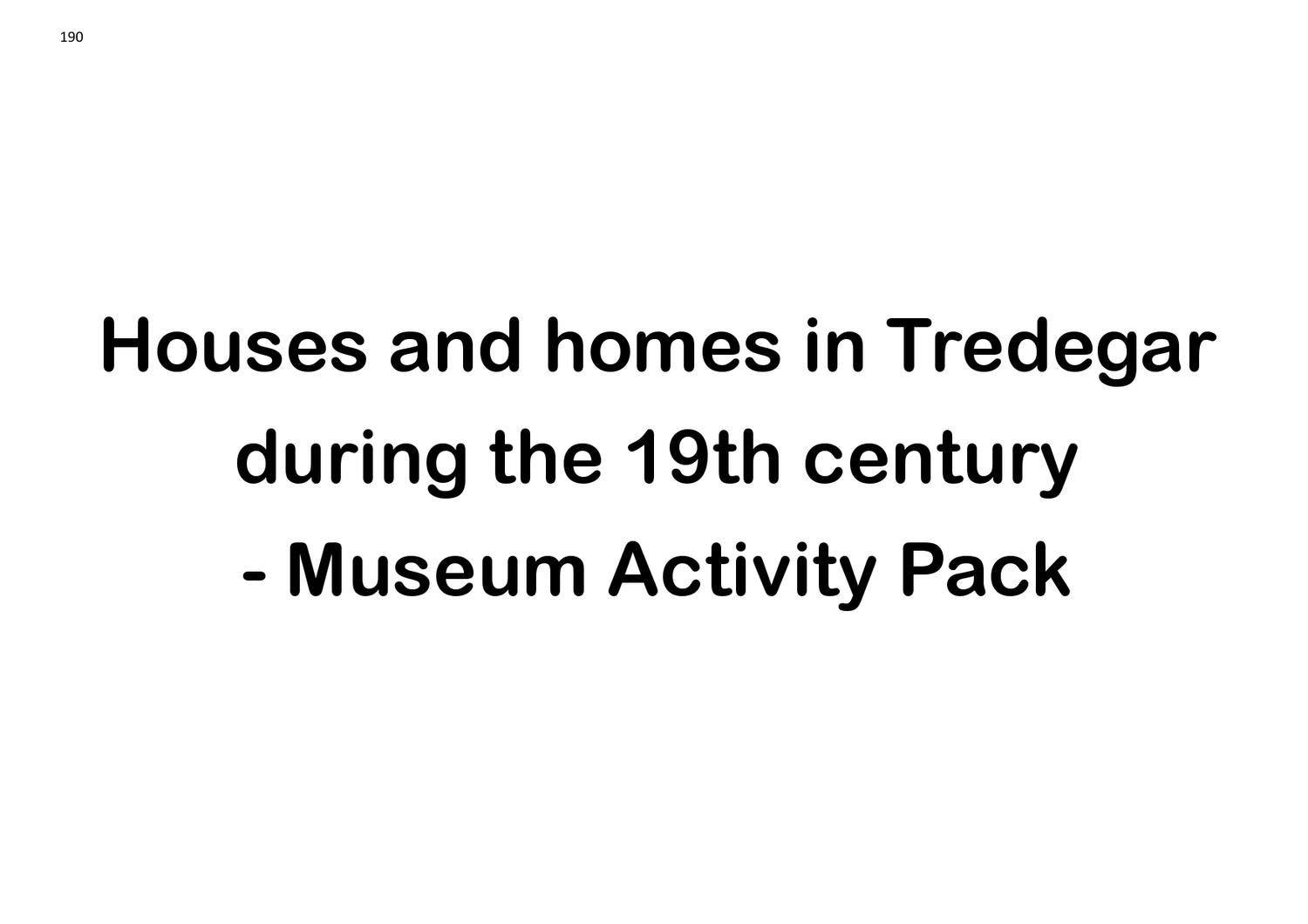 Houses & homes in Tredegar Museum Activity Pack Part 10 by