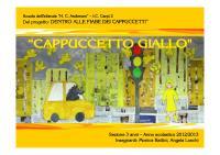 Cappuccetto Giallo by Monica Battini