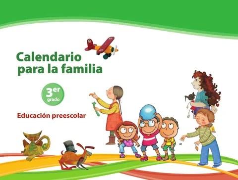 Calendario para la Familia 3er. Grado Preescolar