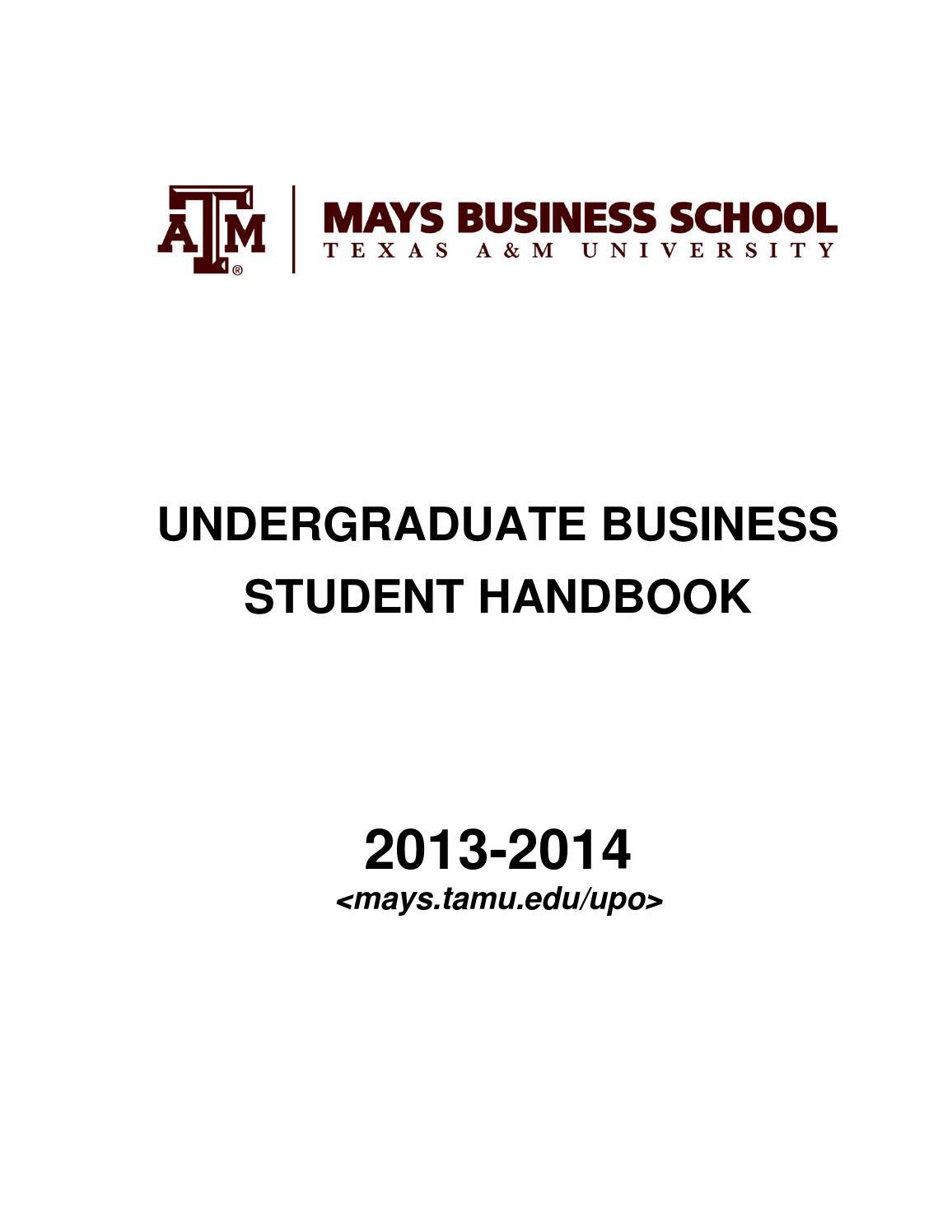 2012-2013 Undergraduate Student Handbook by Mays Business