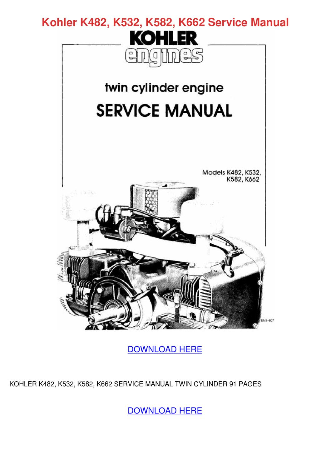 Kohler K482 K532 K582 K662 Service Manual by AlicaWilley