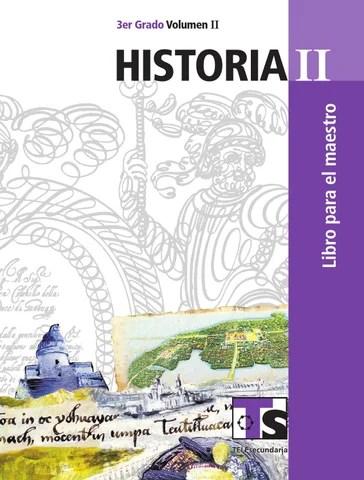 Maestro. Historia 3er. Grado Volumen II