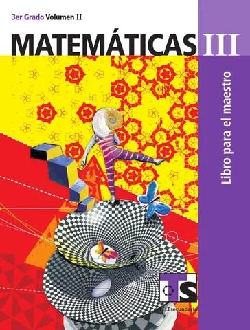 Maestro. Matemáticas 3er. Grado Volumen II