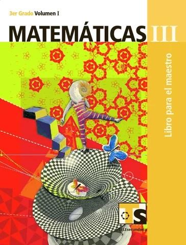 Maestro. Matemáticas 3er. Grado Volumen I