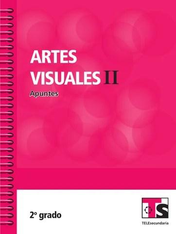 Apuntes 2o. Grado Artes Visuales II