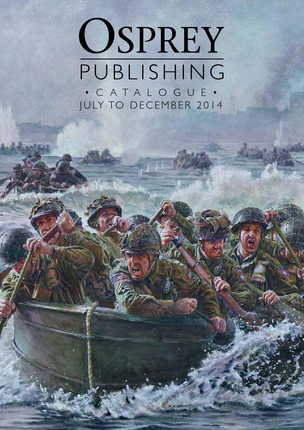 Osprey July December 2014 Catalogue By Osprey Publishing